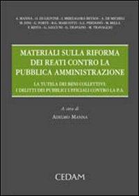 Materiali sulla riforma dei reati contro la pubblica amministrazione