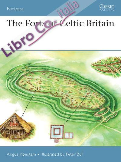Fortress 5-1 - the forts of celtic britain.