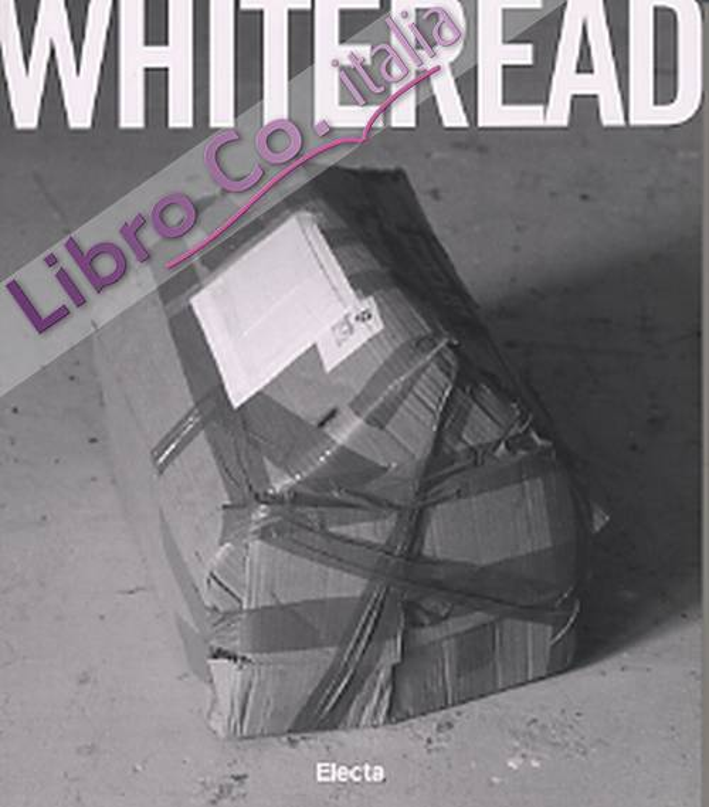 Whiteread. [English Ed.]