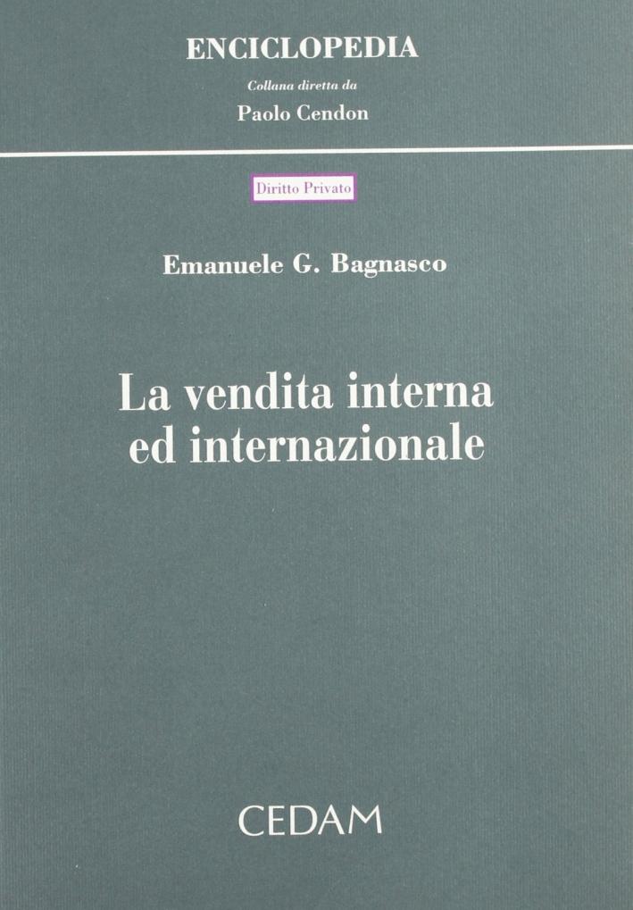 La vendita interna ed internazionale
