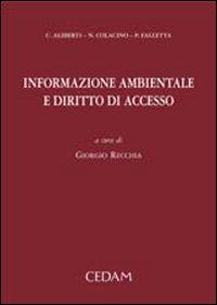 Informazione ambientale e diritto di accesso.