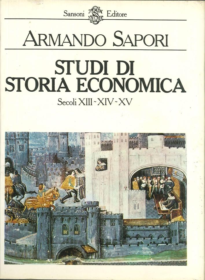 Studi di Storia economica. Secoli XIII-XIV-XV
