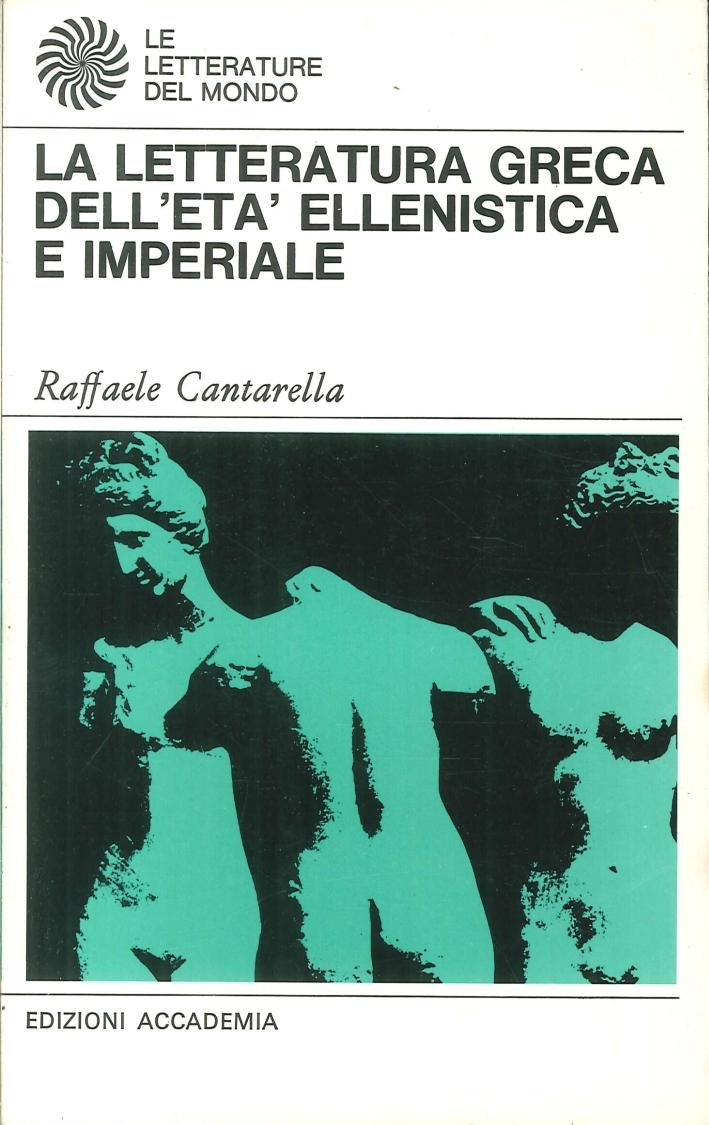 La letteratura greca dell'Età Ellenistica e Imperiale