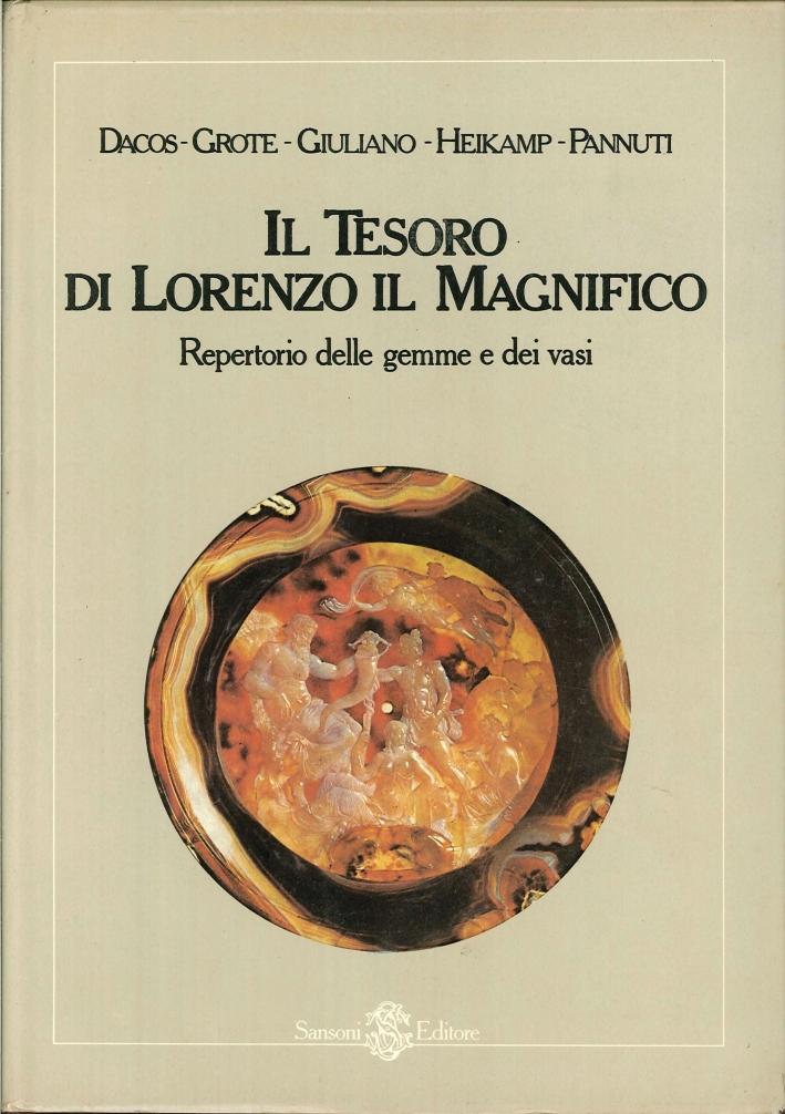 Il Tesoro di Lorenzo il Magnifico. Repertorio delle Gemme e dei Vasi.
