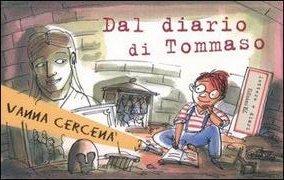 Dal diario di Tommaso. Ediz. illustrata