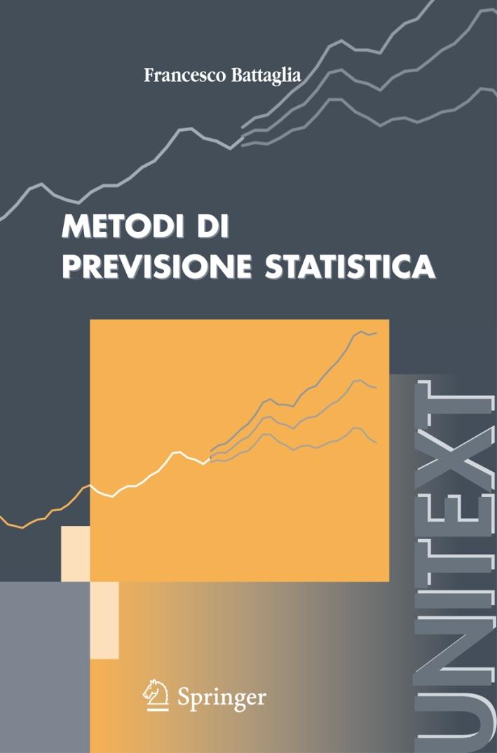 Metodi di previsione statistica.