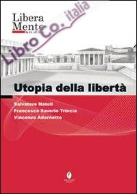 Utopia della libertà. DVD.