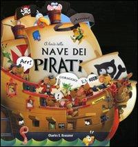 A bordo della nave dei pirati. Ediz. illustrata