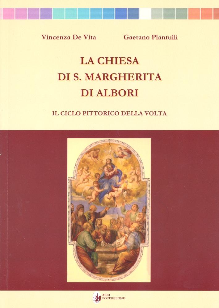 La Chiesa di S. Margherita di Albori. Il ciclo pittorico della volta.