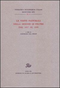 Le visite pastorali nella diocesi di Feltre dal 1857 al 1899.