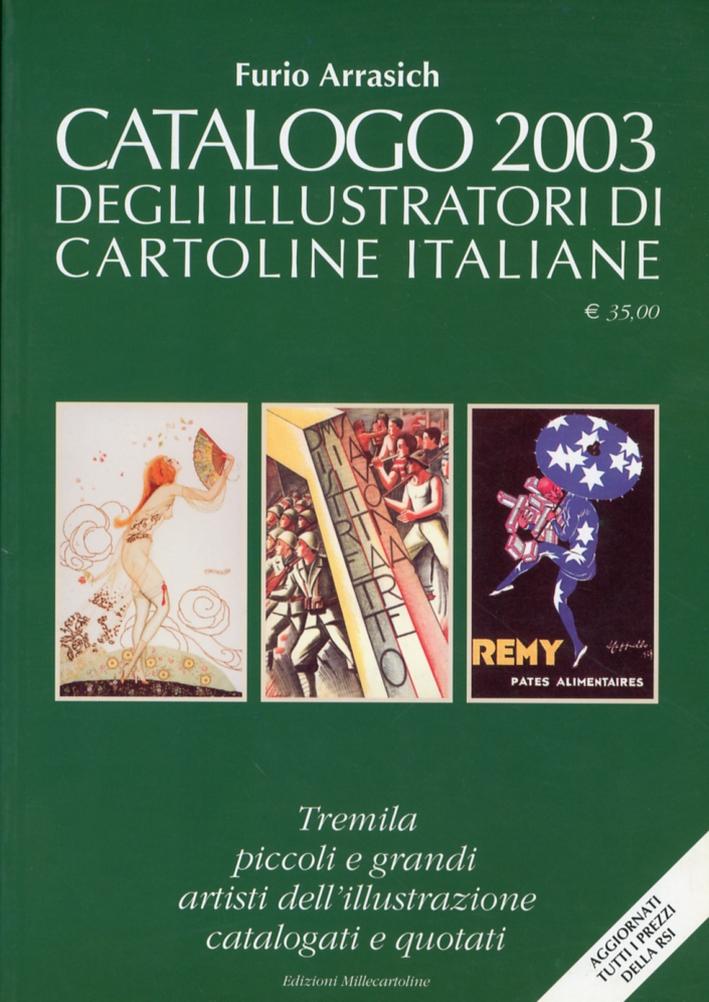 Catalogo 2003 degli illustratori di cartoline italiane