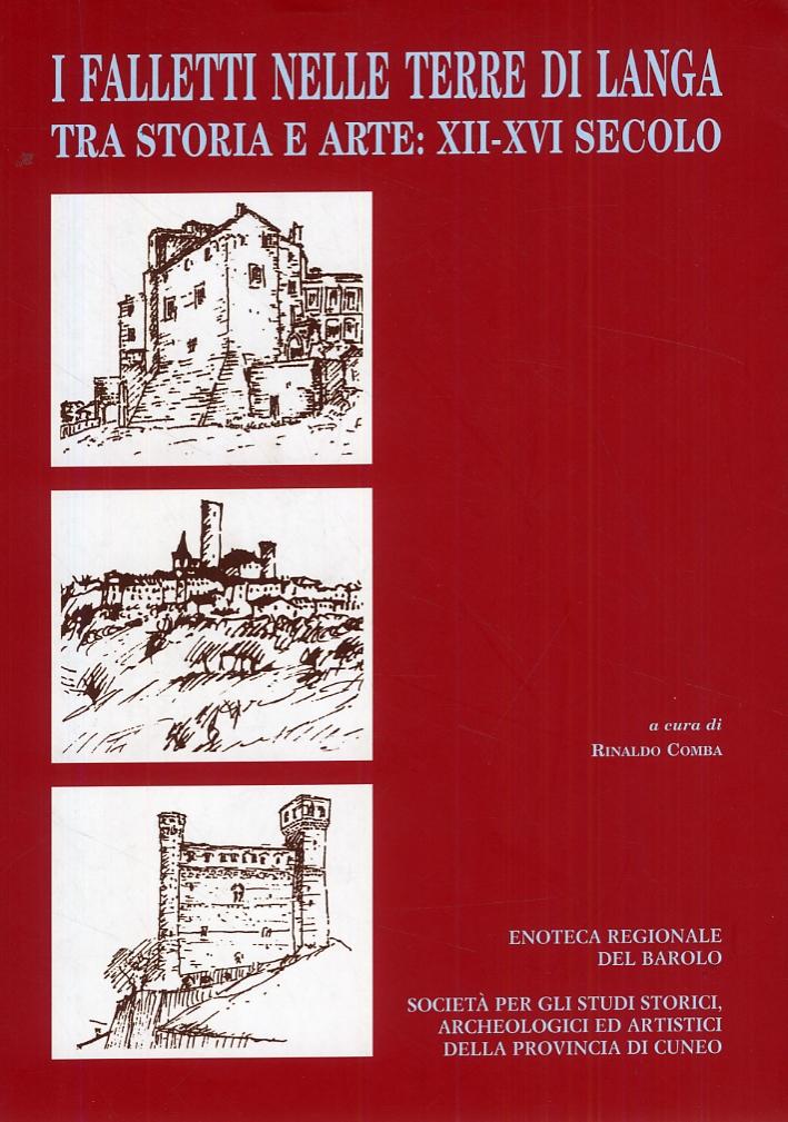 I Falletti nelle terre di Langa tra storia e arte. XIIXVII secolo