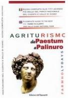 Agriturismo da Paestum a Palinuro