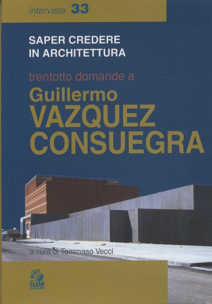 Trentotto domande a Guillermo Vazquez Consuegra.