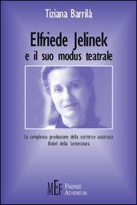 Elfriede Jelinek e il suo modus teatrale. La complessa produzione della scrittrice austriaca Nobel della letteratura.