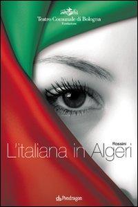 Rossini. L'italiana in Algeri