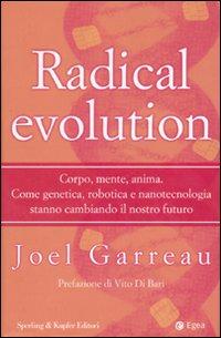 Radical evolution.