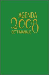Agenda settimanale 2008. Da settembre 2007