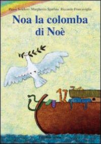 Noa la colomba di Noè.