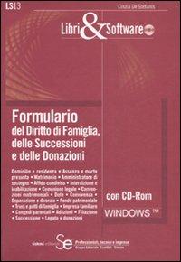 Formulario del diritto di famiglia, delle successioni e delle donazioni. Con CD-ROM