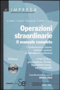 Operazioni straordinarie. Il manuale completo. Con CD-ROM.