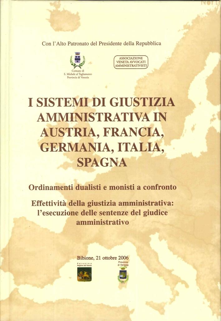 I Sistemi di Giustizia Amministrativa in Austria, Francia, Germania, Italia, Spagna.