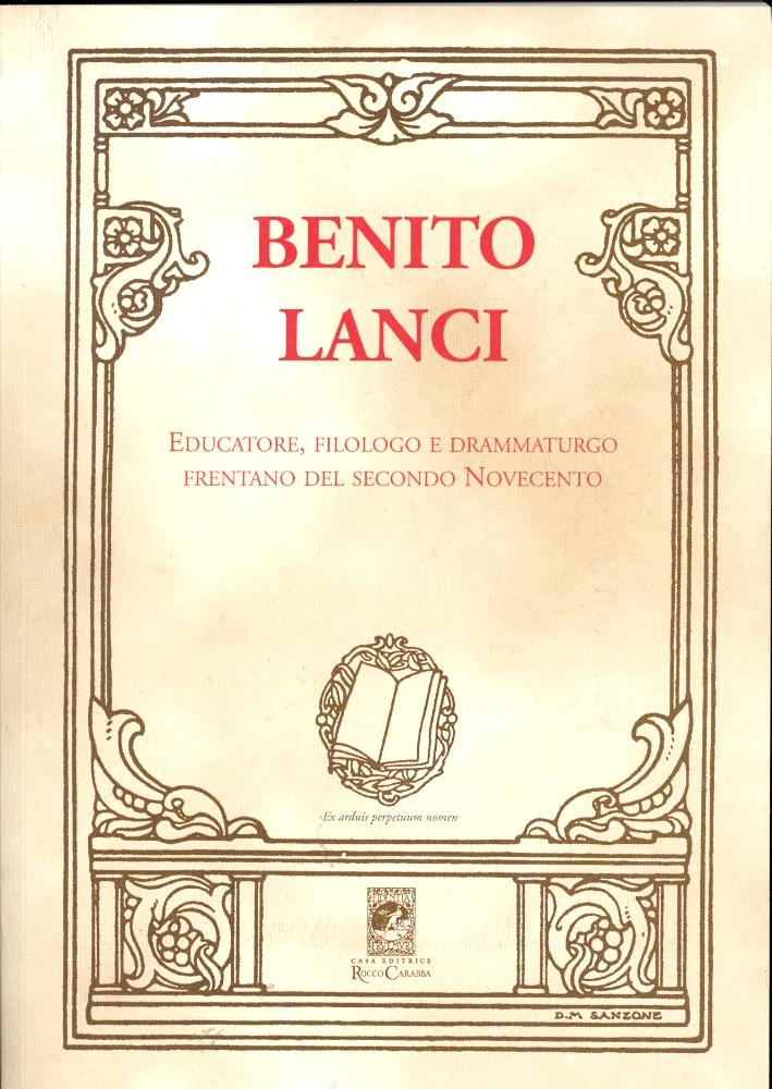 Benito Lanci. Educatore, filologo e drammaturgo frentano del secondo Novecento