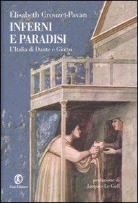 Inferni e paradisi. L'Italia di Dante e Giotto.