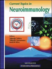 Current topics in neuroimmunology