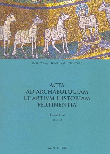Acta ad archaeologiam et artium historiam pertinentia. Volume 20.
