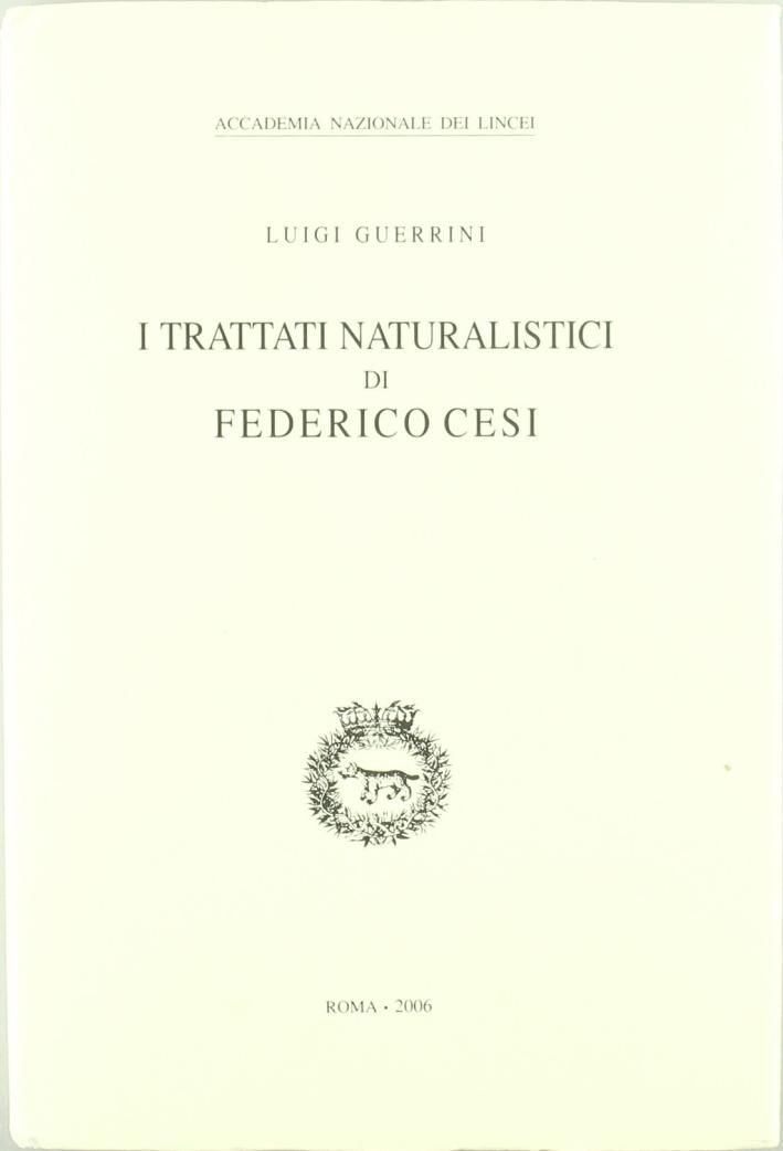 I Trattati Naturalistici di Federico Cesi.