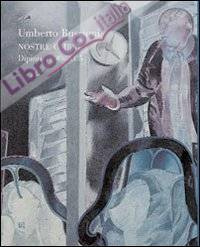 Umberto Buscioni. Nostre Ombre. Dipinti 1990-2005
