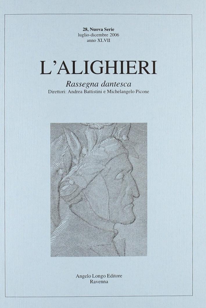 L'Alighieri. Rassegna dantesca. Vol. 28.