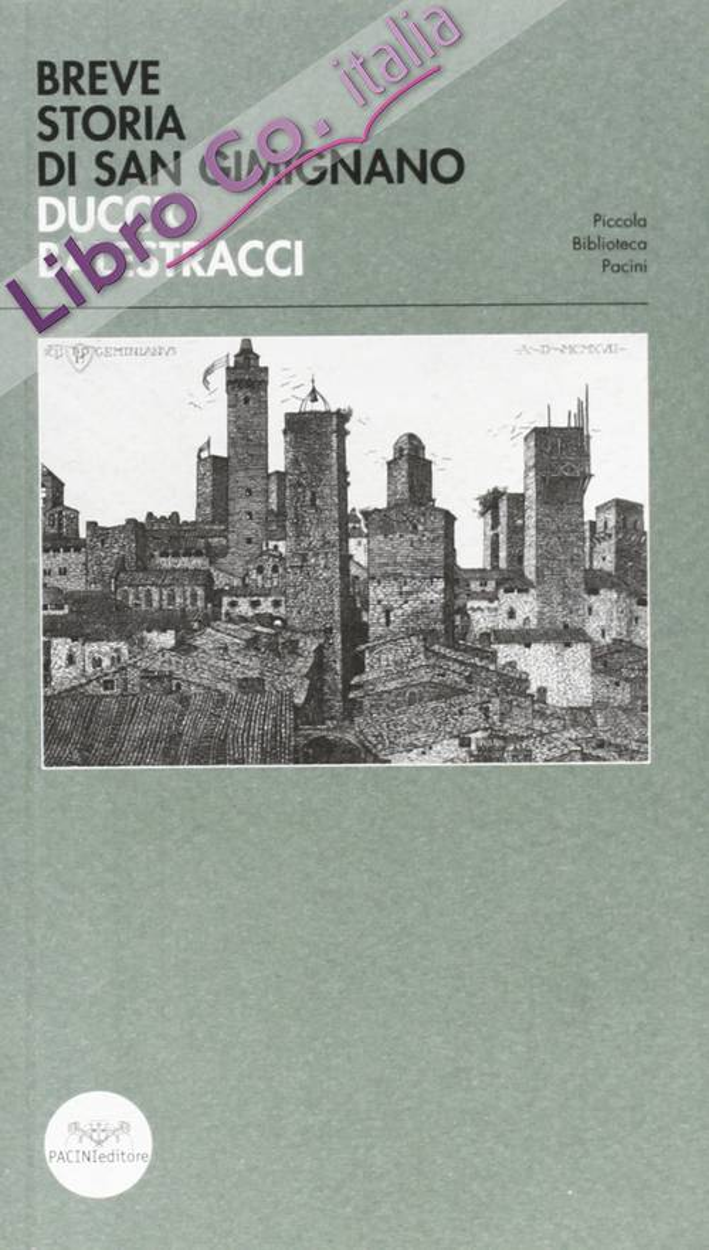 Breve Storia di San Gimignano.