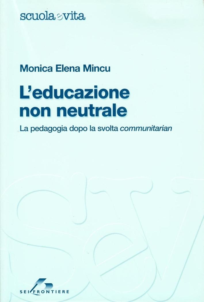 L'educazione non neutrale