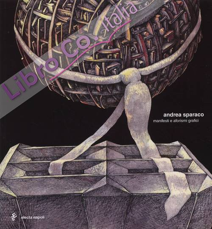 Andrea Sparaco. Manifesti e aforismi grafici