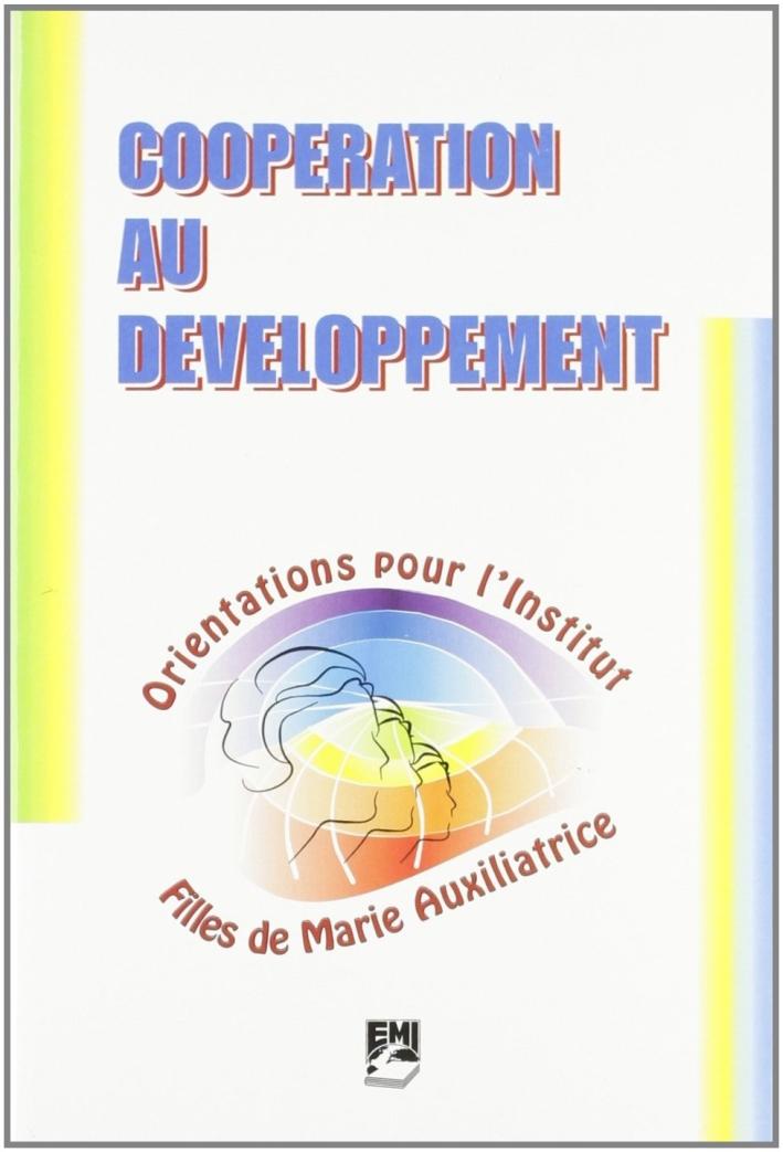 Cooperation au developpement. Orientations pour l'Institut Filles de Marie Auxiliatrice