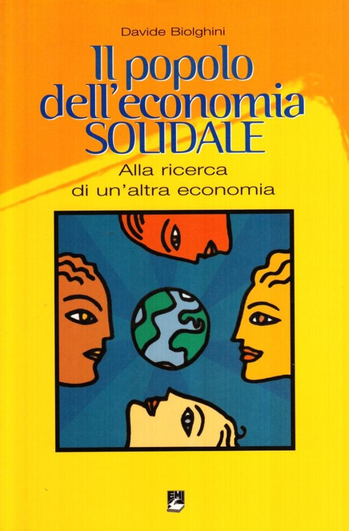 Il popolo dell'economia solidale. Alla ricerca di un'altra economia