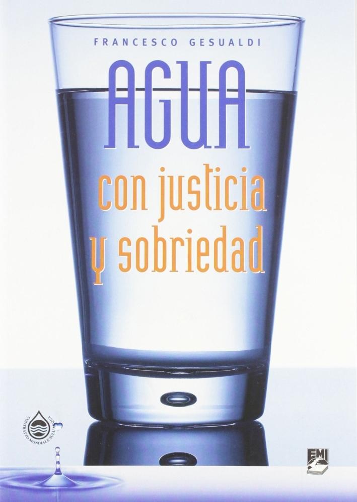 Agua con justicia y sobriedad