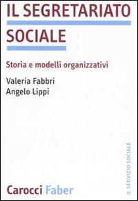 Il segretariato sociale. Storia e modelli organizzativi.