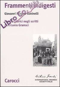 Frammenti indigesti. Temi folclorici negli scritti di Antonio Gramsci.