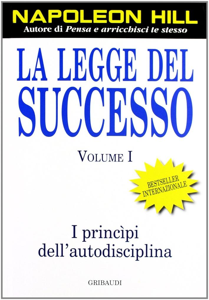 La legge del successo. Vol. 1.