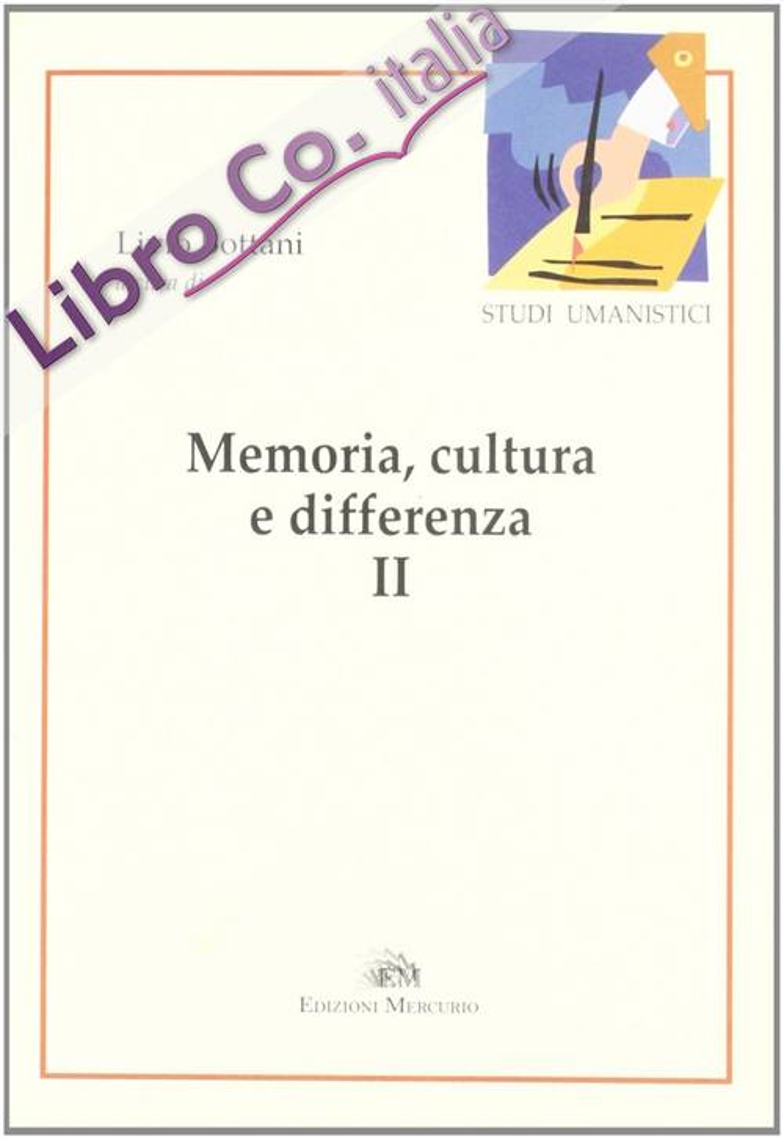 Memoria, cultura e differenza. Vol. 2