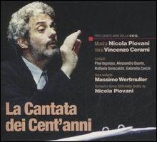 La Cantata dei Cent'Anni. Con CD Audio.