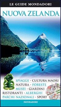 Nuova Zelanda. Ediz. illustrata
