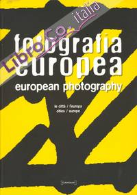Fotografia Europea. Le Città, Europa. - European Photography. Cities, Europe.