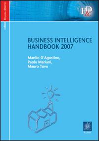 Business intelligence. Handbook 2007