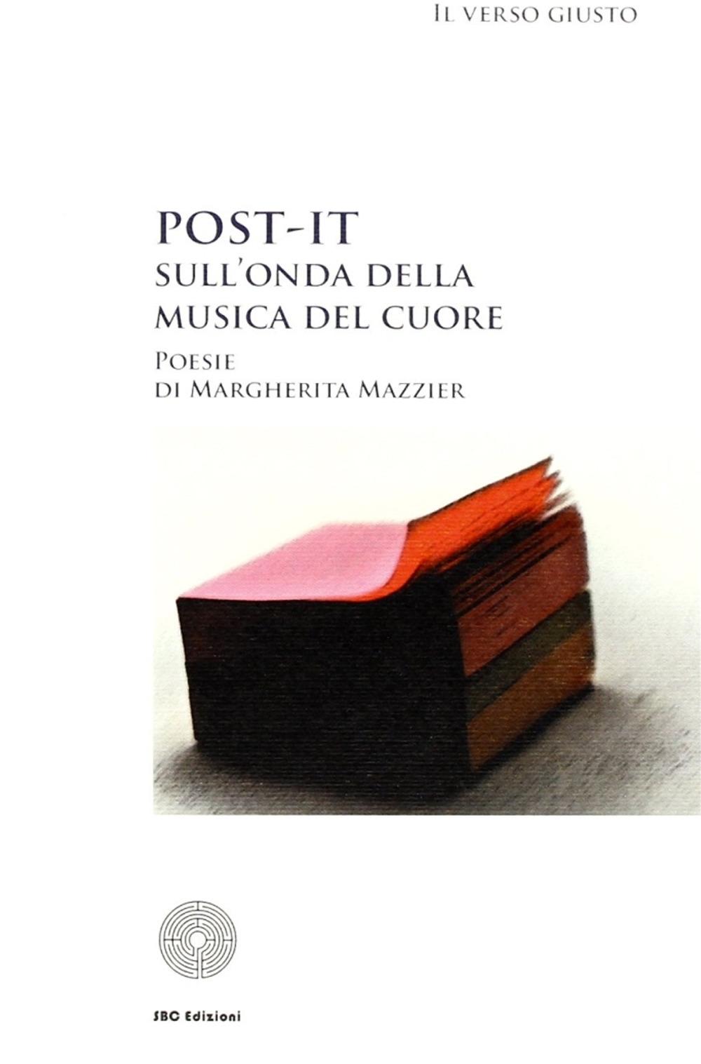 Post-it: sull'onda della musica del cuore.