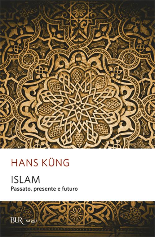 Islam. Passato, presente e futuro