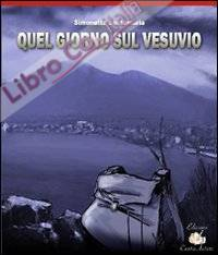 Quel giorno sul Vesuvio.